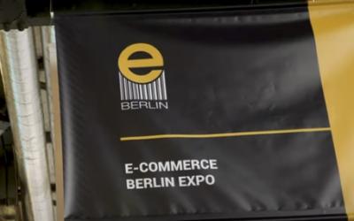 E-Commerce Berlin Expo Recap + Video