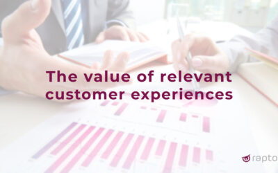 The value of relevant customer experiences