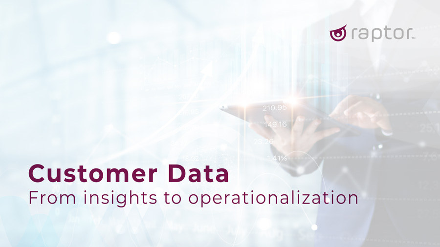 Customer Data – From insights to operationalization